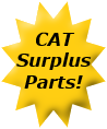 We Have CAT Surplus Parts